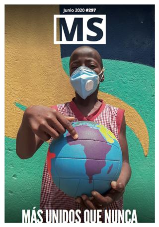 Revista MS 297 - Más unidos que nunca
